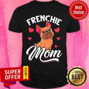 Bulldog Frenchie Mom Heart Shirt
