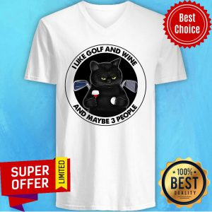 Cat I Like Golf And Wine And Maybe 3 People V-neck