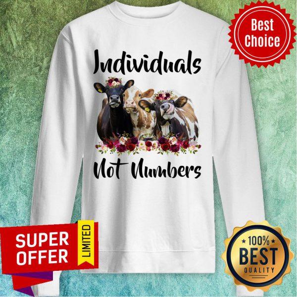 Cow Individuals Not Numbers Flower Sweatshirt