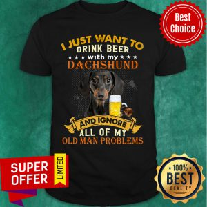Drink Beer With My Dachshund And Ignore Dog Lover Shirt