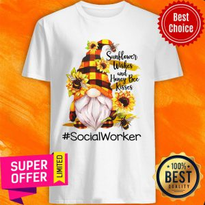 Dwarfs Sunflower Wishes And Honey Bee Kisses Social Worker Shirt