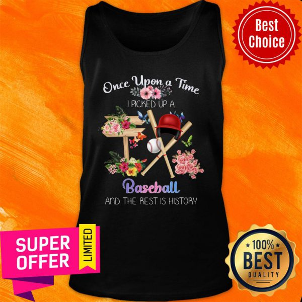 Once Upon A Time Picked Up A Baseball Tank Top