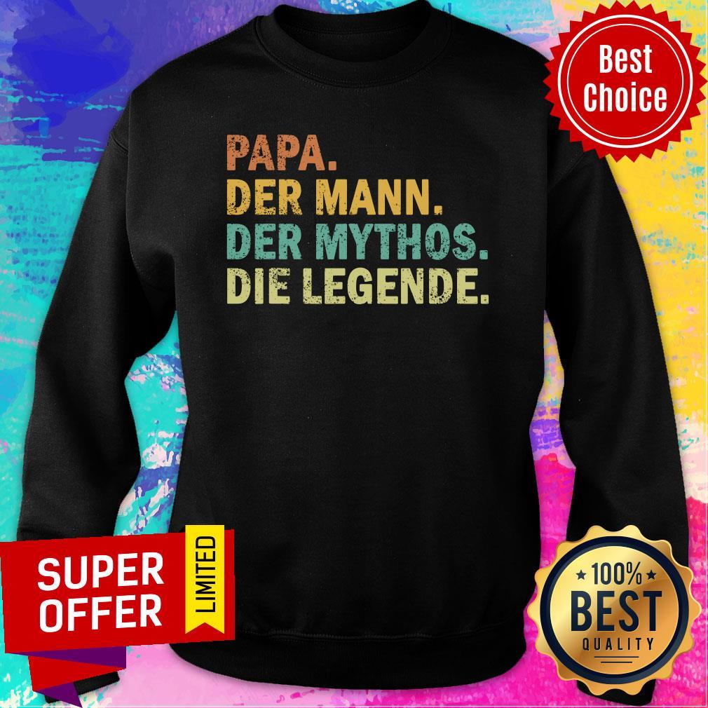 Papa Der Mann Der Mythos Die Legende Vintage Sweatshirt