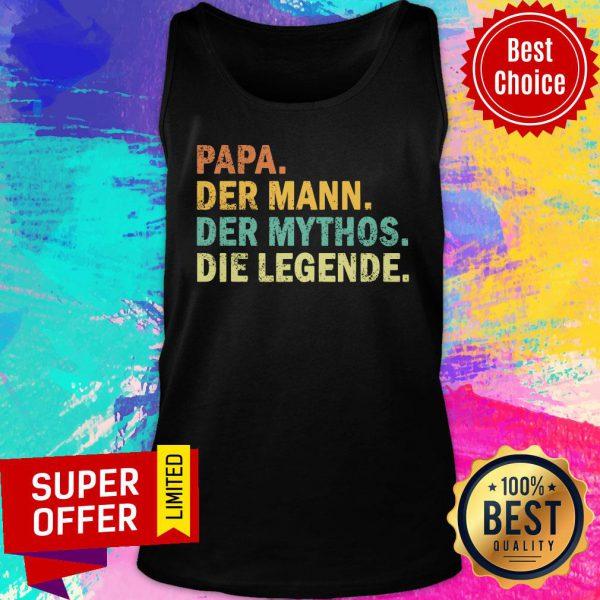 Papa Der Mann Der Mythos Die Legende Vintage Tank Top