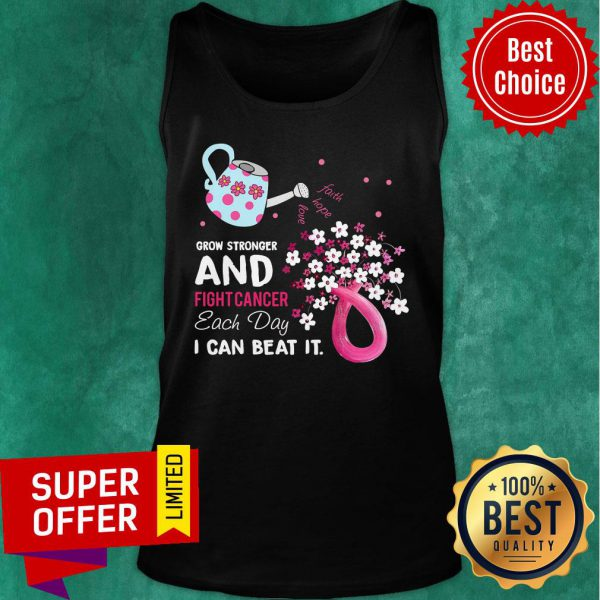 Pink Grow Stronger And Fight Cancer Each Day Beat Tank Top