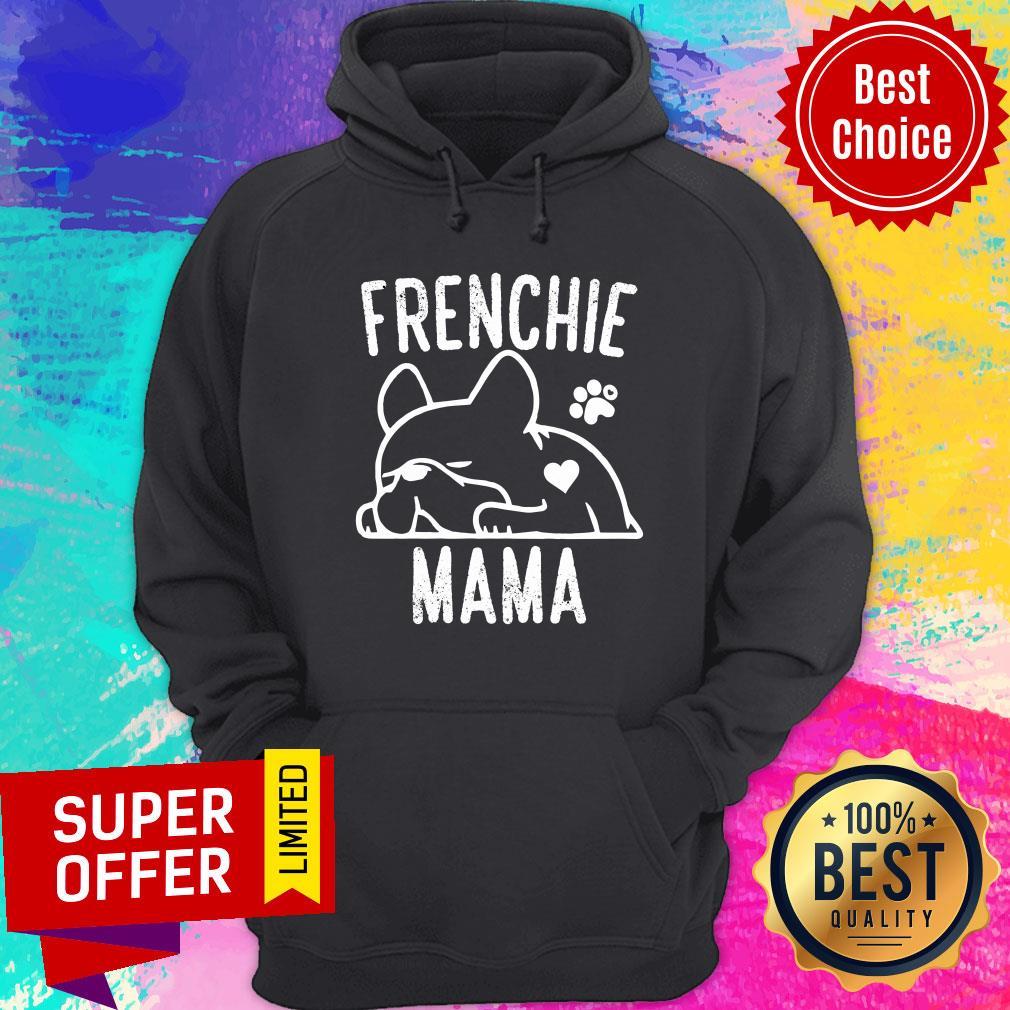 Pretty Pug Frenchie Mama Hoodie