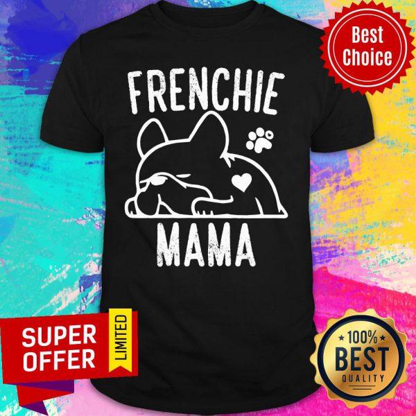 Pretty Pug Frenchie Mama Shirt