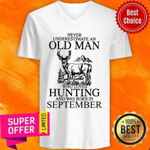 September Never Underestimate A Sep Man Loves Hunting V-neck