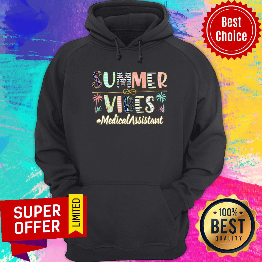 Summer Vibes Medical Assistant Hoodie