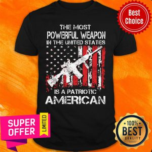The Most Powerful Weapon Patriotic American Flag Shirt