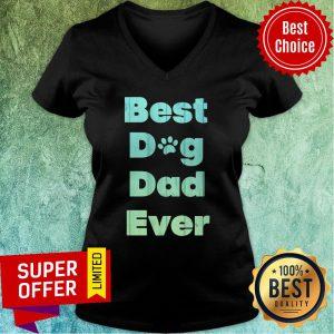 Top Best Dog Dad Ever V-neck