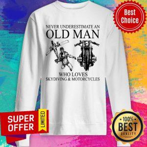 Top Old Man Skydiving Motorcycle Sweatshirt