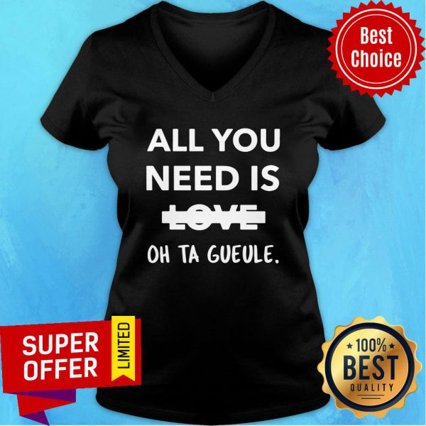 All You Need Is Love Oh Ta Gueule V-neck