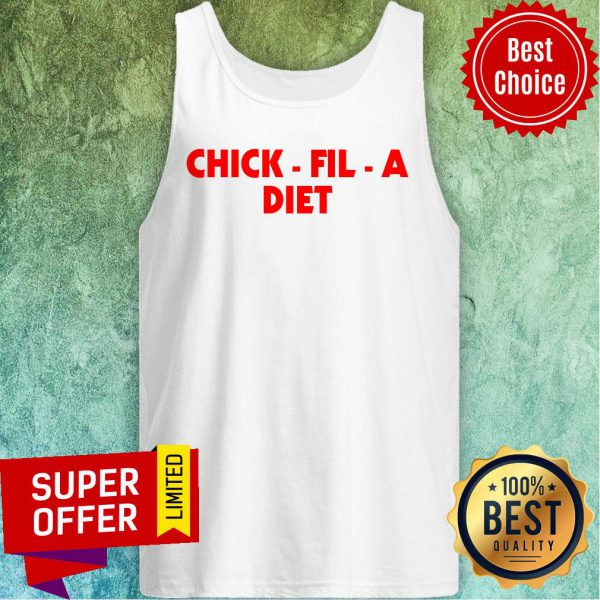 Awesome Chick Fil A Diet Tank Top