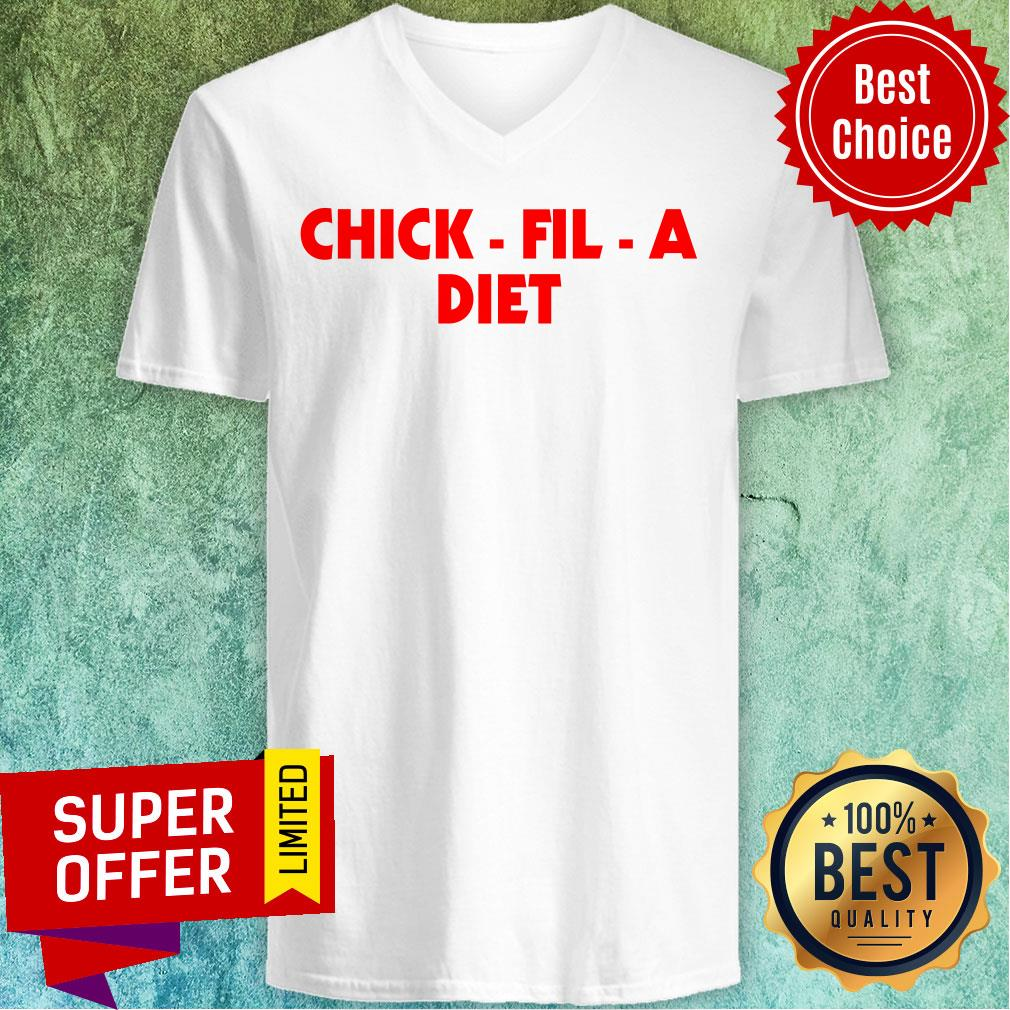 Awesome Chick Fil A Diet V-neck