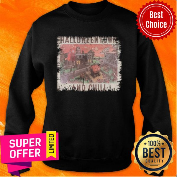 Awesome Halloweentown And Chill Sweatshirt