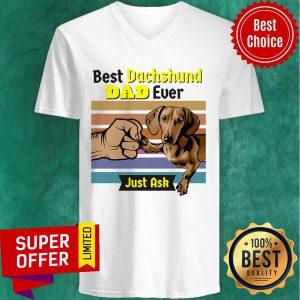 Best Dachshund Owner Dad Ever Just Ask Dog Name Vintage V-neck
