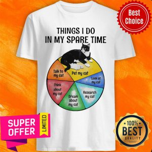 Black Cat Things I Do In My Spare Time Shirt