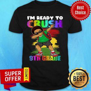 I'm Ready To Crush 9th Grade Boy Youth Shirt