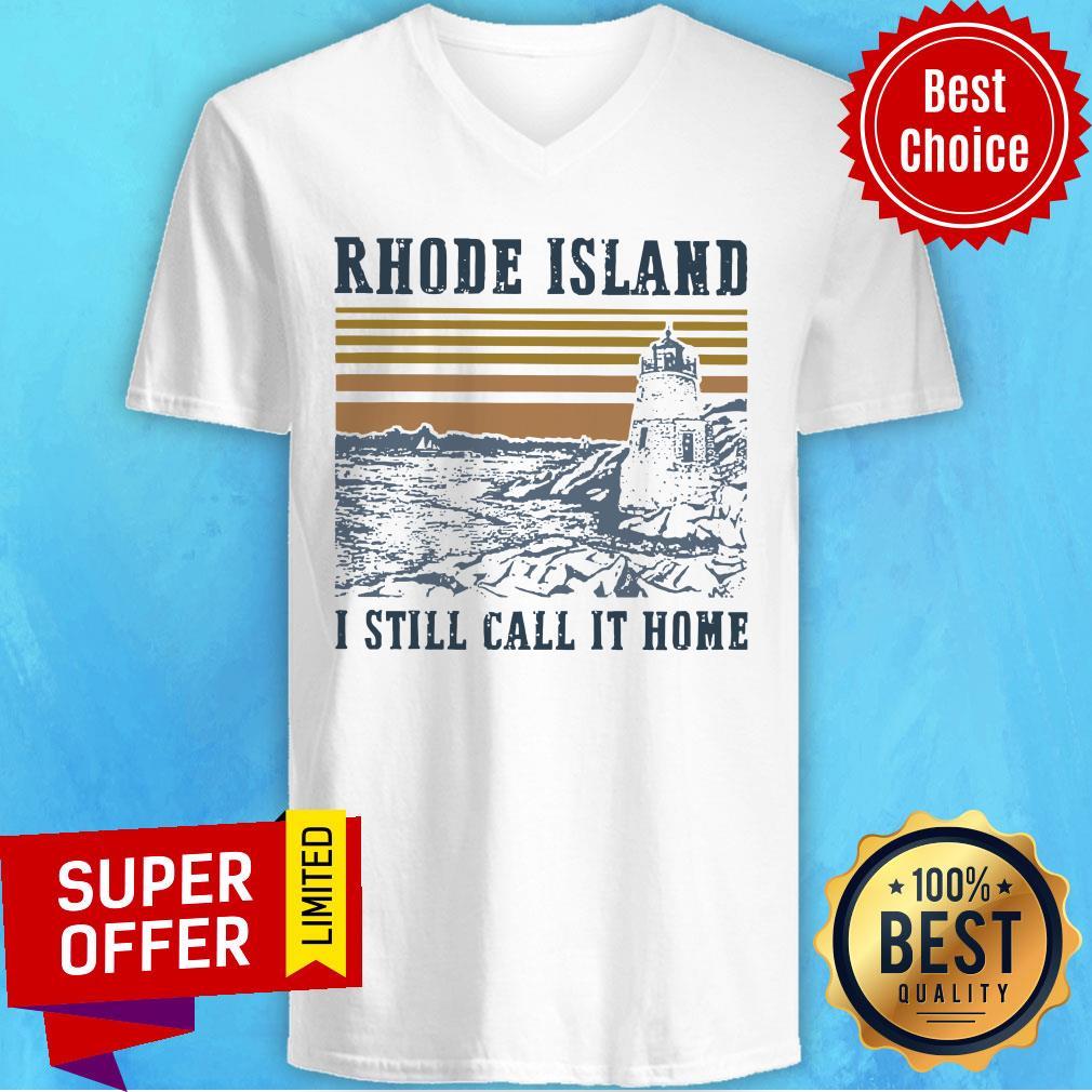 Rhode Island I Still Call It Home Vintage V-neck