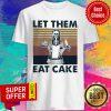 Skull Let Them Eat Cake Vintage Shirt