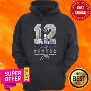 Tom Brady 12 Patriots Thank You For The Memories Hoodie