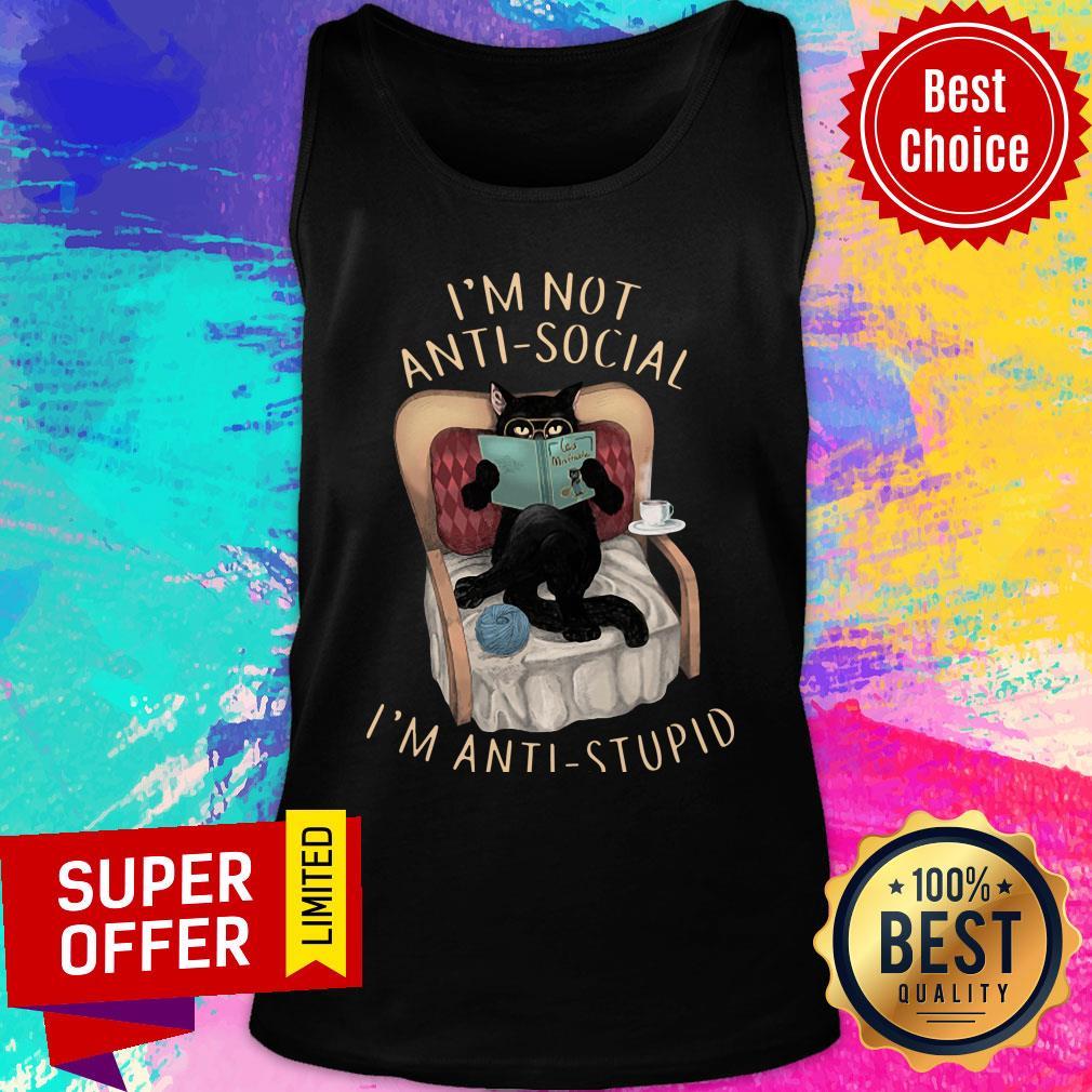Cat I'm Not Anti-social I'm Anti-stupid Tank Top