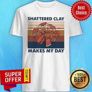 Skeet Shooting Shattered Clay Makes My Day Vintage Retro Shirt