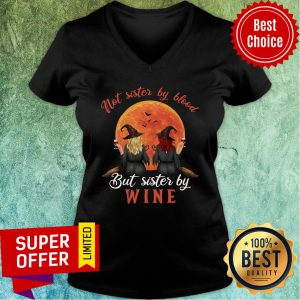Witch Not Sister By Blood But Sister By Wine Sunset V-neck