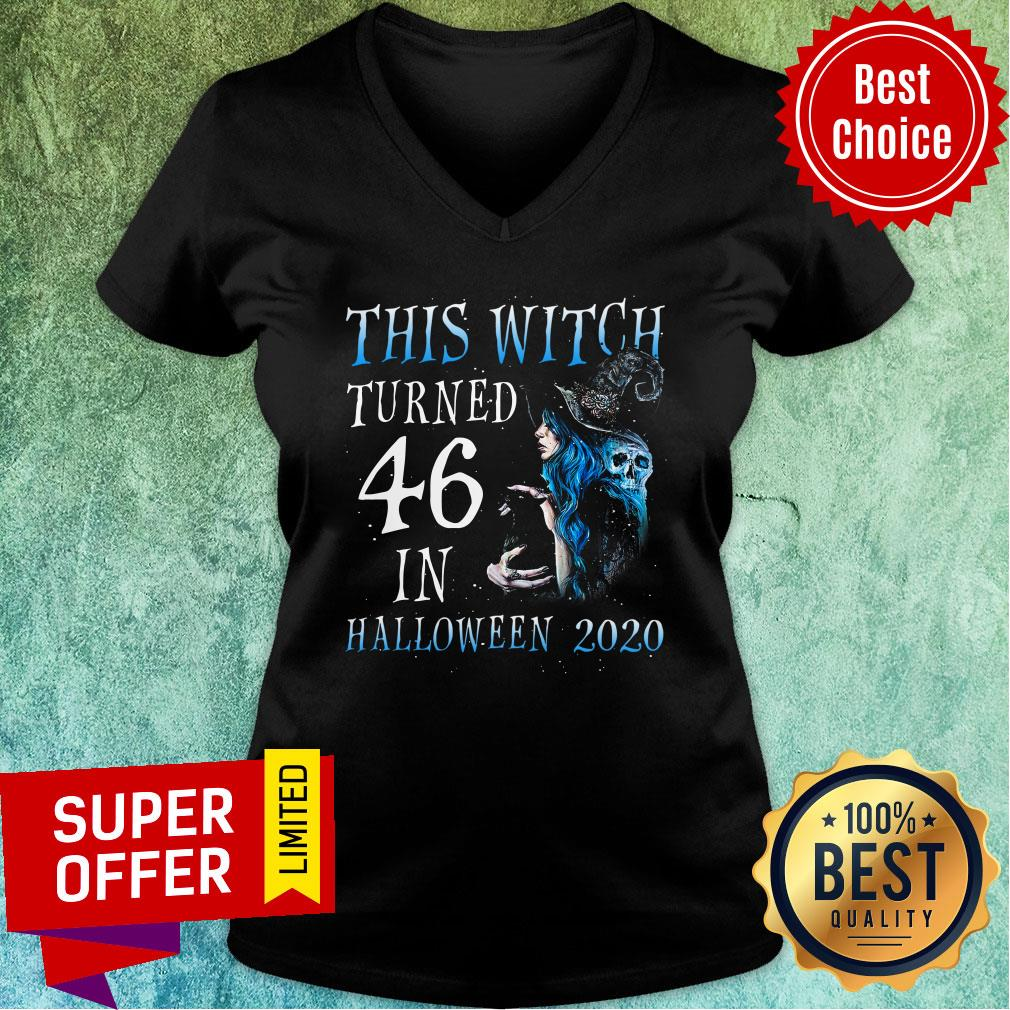 This Witch Turn 46 In Halloween 2020 Halloween V-neck
